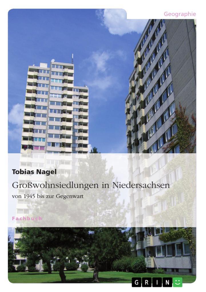Großwohnsiedlungen in Niedersachsen von 1945 bis zur Gegenwart als eBook