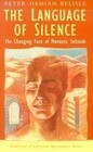 The Language of Silence: The Changing Face of Monastic Solitude