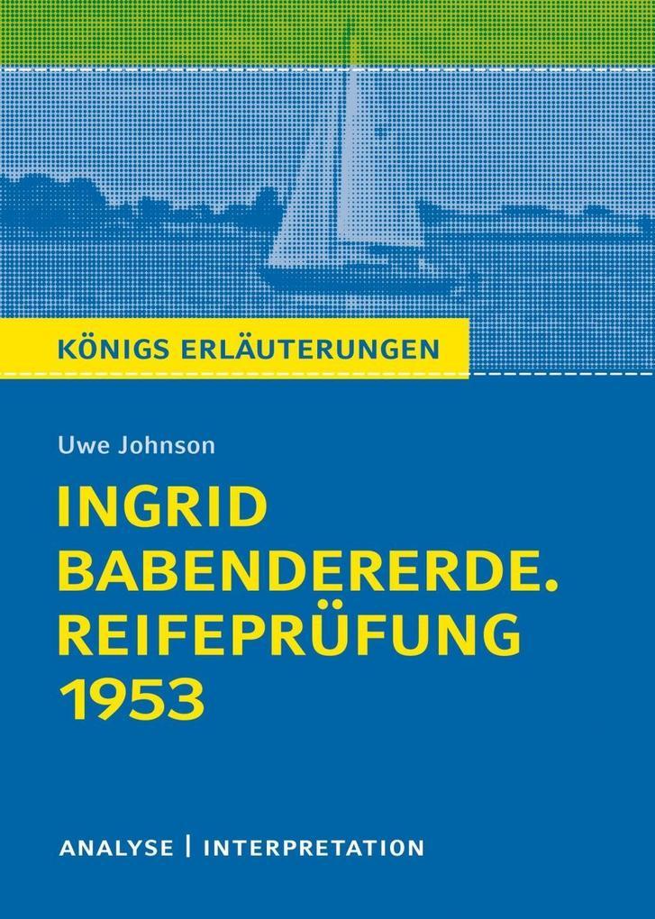 Ingrid Babendererde. Reifeprüfung 1953 als eBook