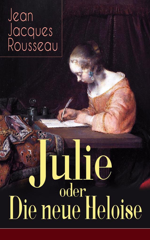 Julie oder Die neue Heloise als eBook