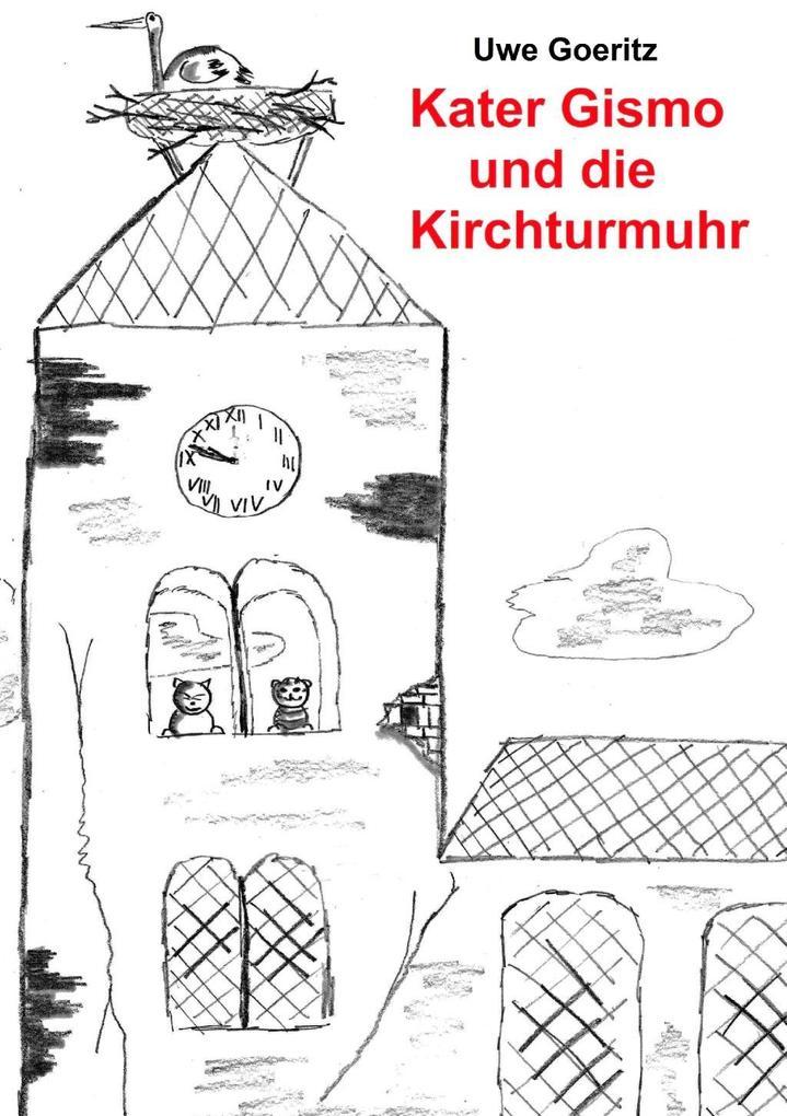Kater Gismo und die Kirchturmuhr als eBook