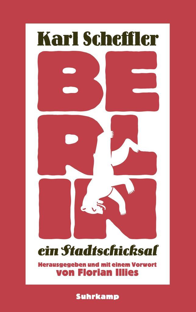 Berlin - ein Stadtschicksal als eBook