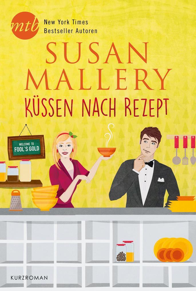 Küssen nach Rezept als eBook