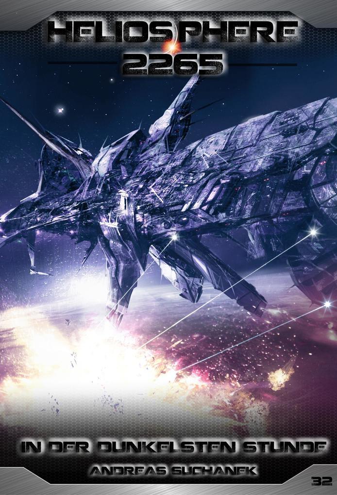 Heliosphere 2265 - Band 32: In der dunkelsten Stunde (Science Fiction) als eBook
