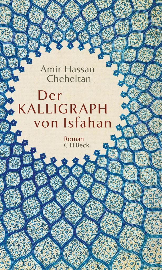 Der Kalligraph von Isfahan als eBook