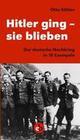 Hitler ging - sie blieben