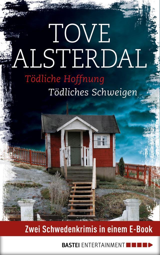 Tödliche Hoffnung/Tödliches Schweigen als eBook