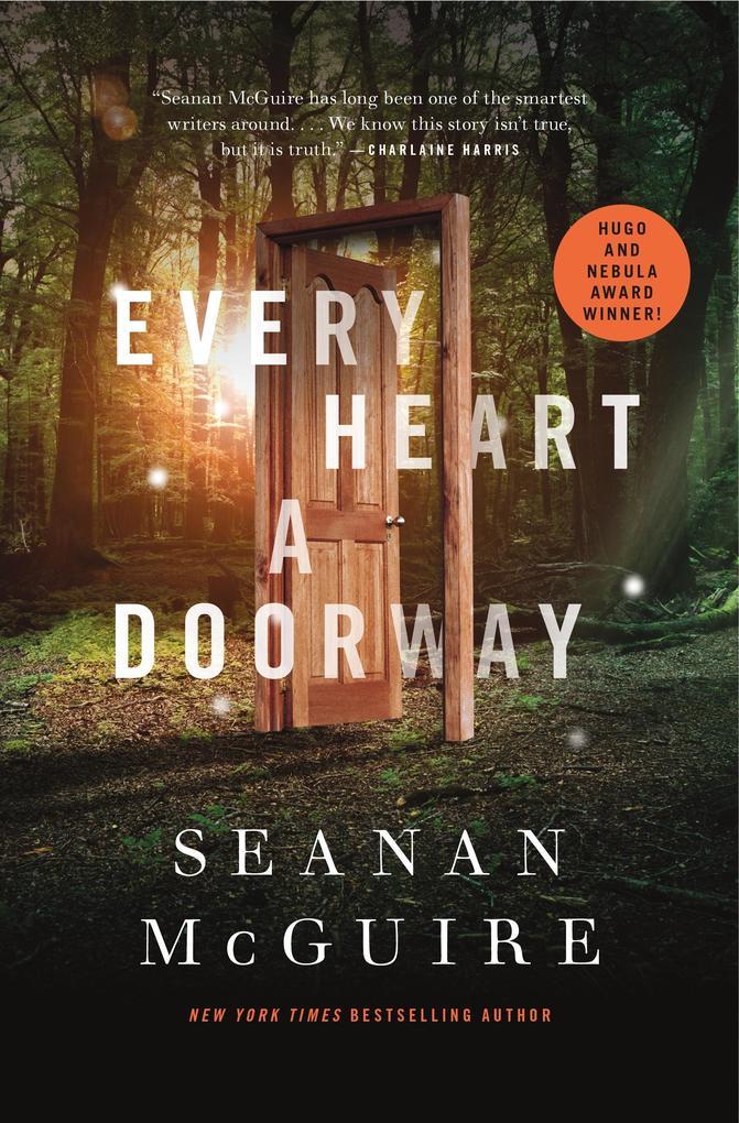 Every Heart a Doorway als eBook von Seanan Mcguire