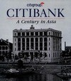 Citibank: A Century in Asia