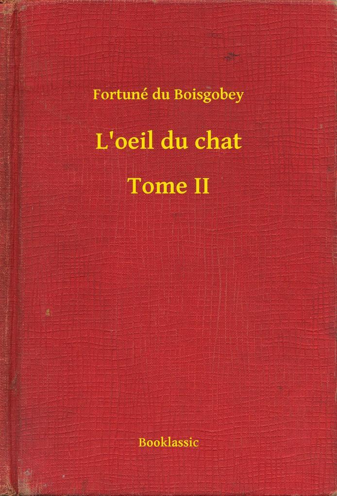 L´oeil du chat - Tome II als eBook von Fortune ...