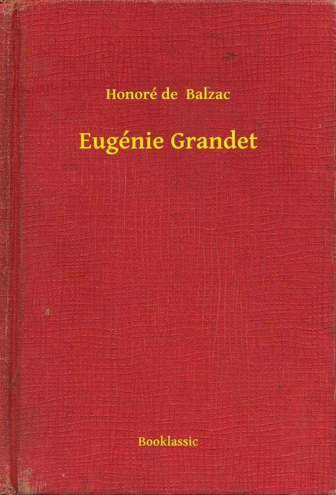 Eugenie Grandet als eBook