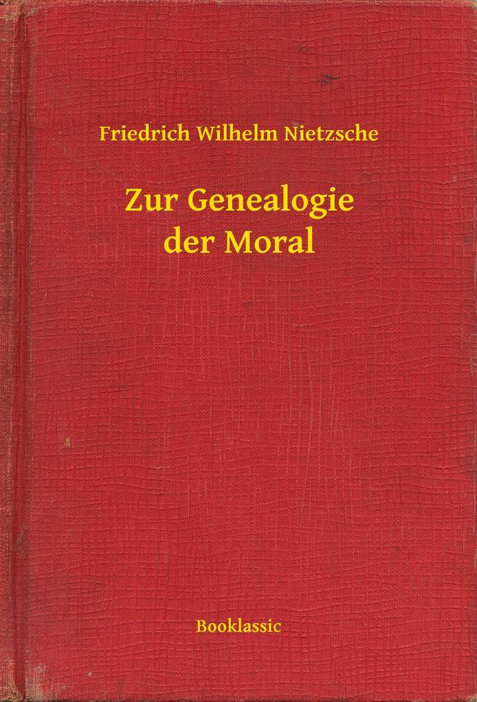 Zur Genealogie der Moral als eBook epub