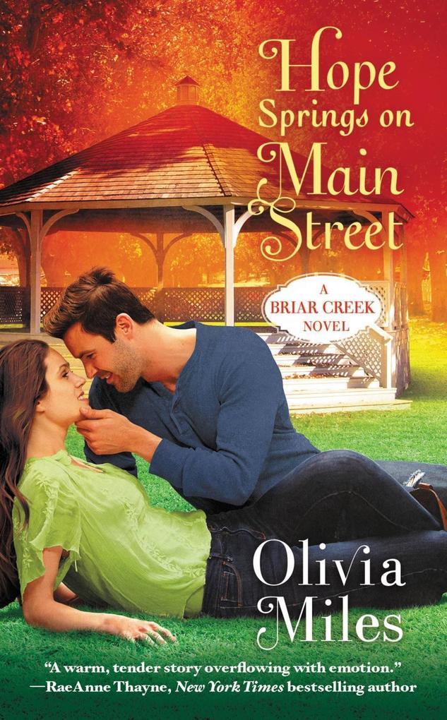 Hope Springs on Main Street als eBook von Olivia Miles