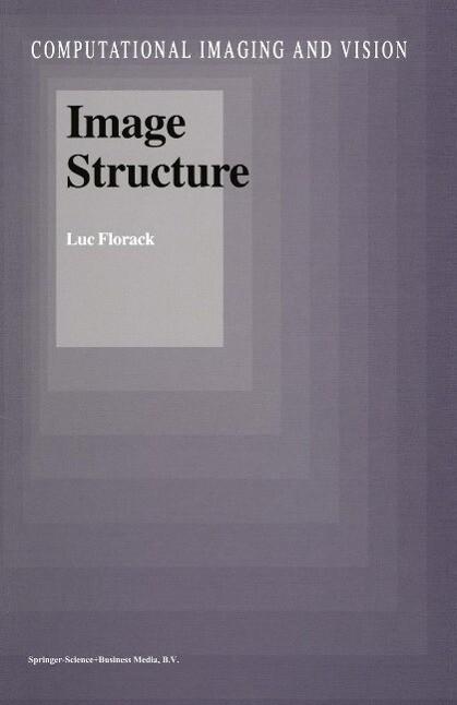 Image Structure als eBook von Luc Florack