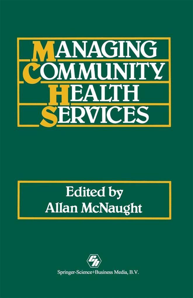 Managing Community Health Services als eBook vo...