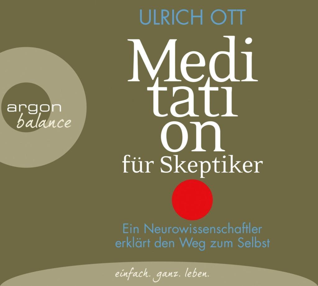 Meditation für Skeptiker als Hörbuch