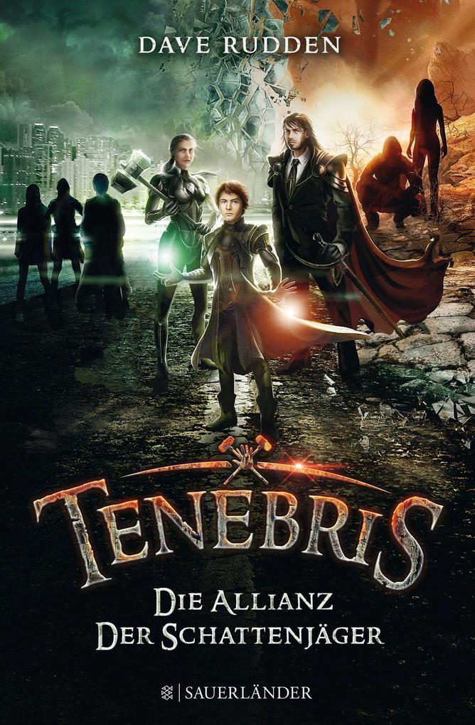 Tenebris - Die Allianz der Schattenjäger als Buch