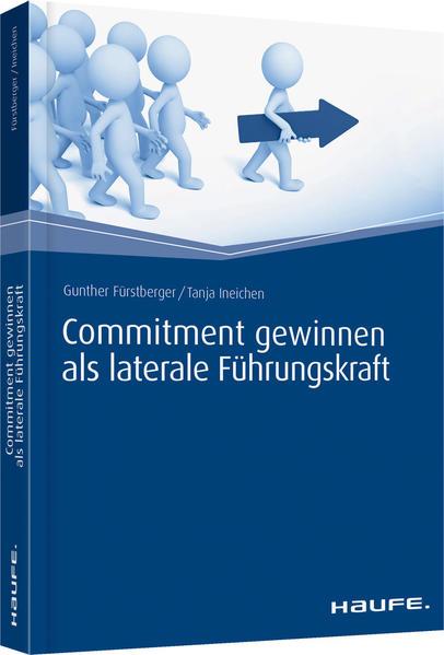 Commitment gewinnen als laterale Führungskraft als Buch