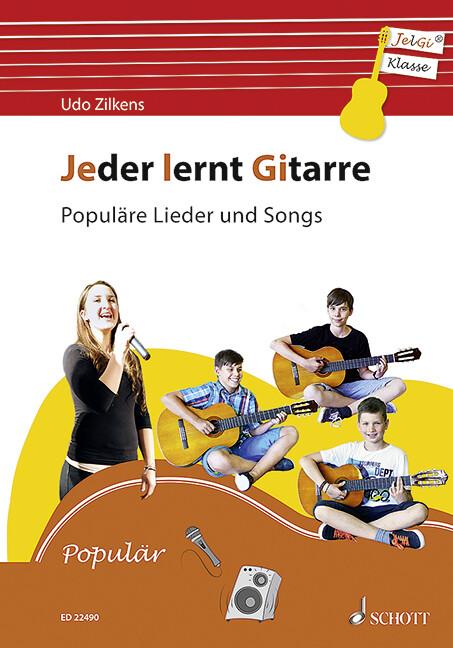 Jeder lernt Gitarre - Populäre Lieder und Songs