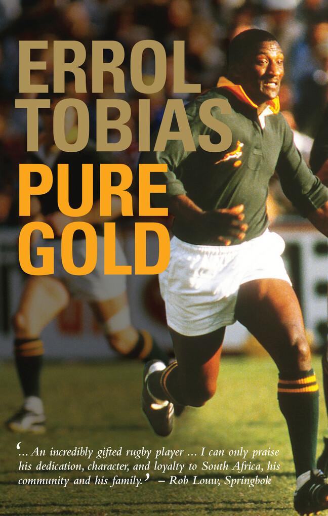 Errol Tobias: Pure Gold als eBook von Errol Tobias