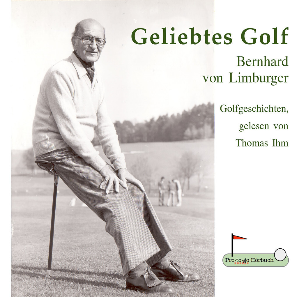 Geliebtes Golf als Hörbuch Download