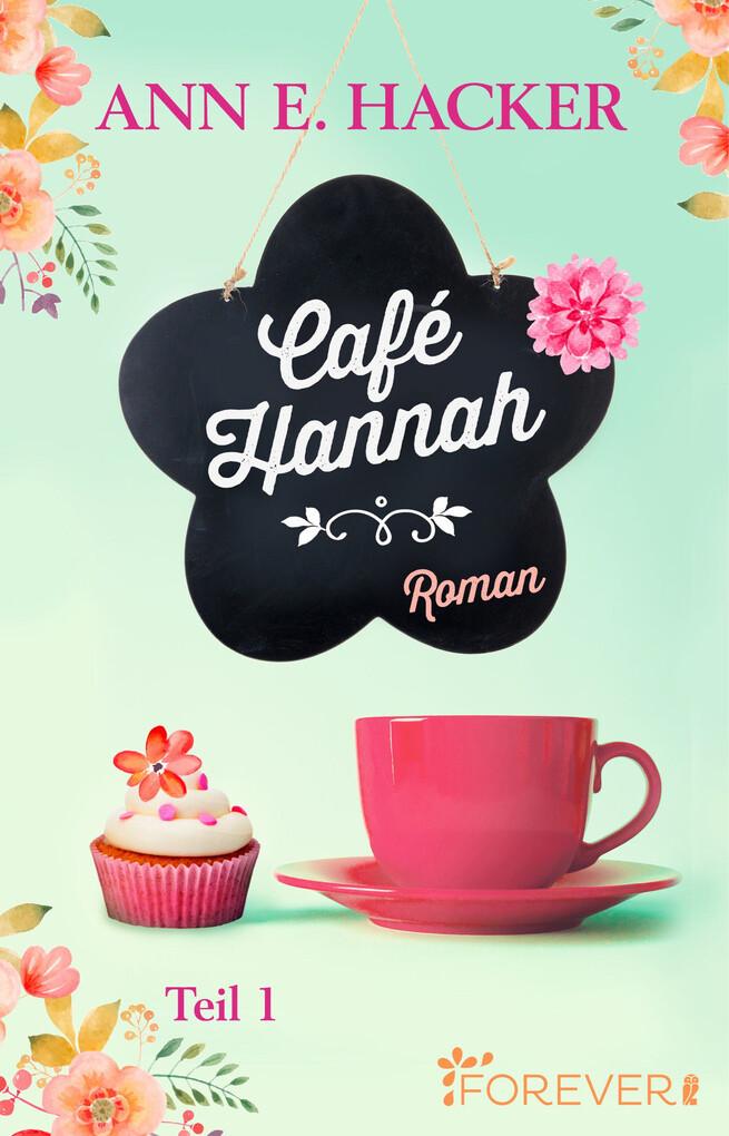 Café Hannah - Teil 1 als eBook