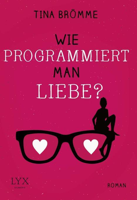 Wie programmiert man Liebe? als Taschenbuch