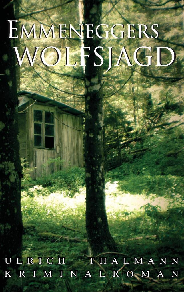 Emmeneggers Wolfsjagd als Buch