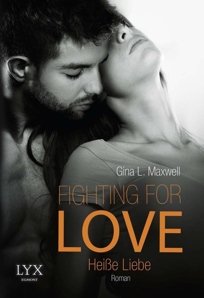 Fighting for Love - Heiße Liebe als Taschenbuch