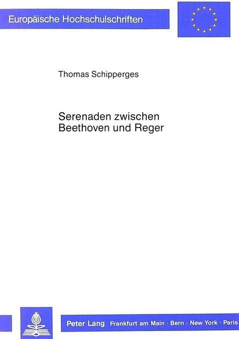 Serenaden zwischen Beethoven und Reger als Buch