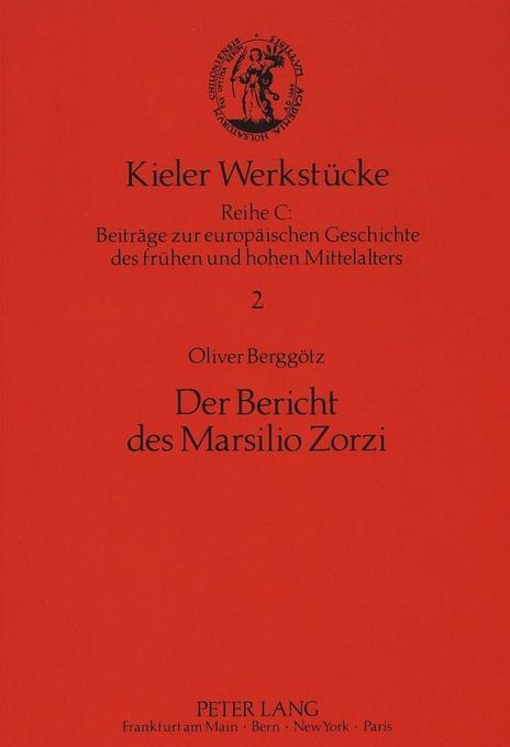 Der Bericht des Marsilio Zorzi als Buch