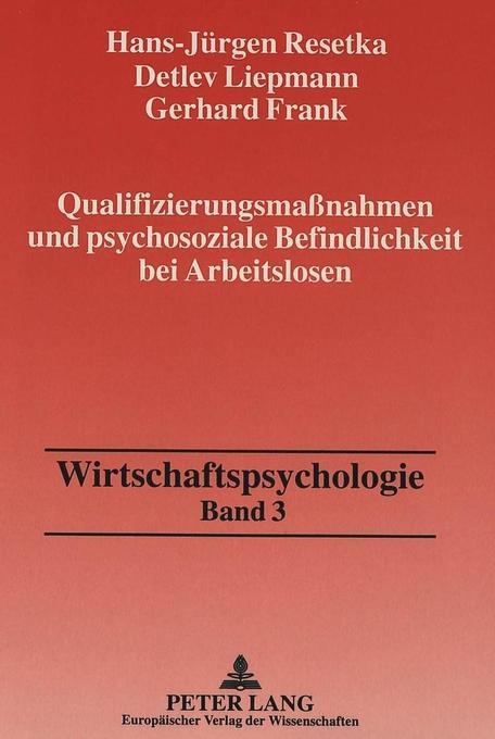 Qualifizierungsmaßnahmen und psychosoziale Befi...