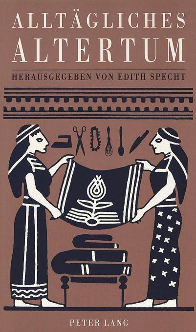 Alltägliches Altertum als Buch