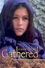 Gathered: A Novel of Ruth