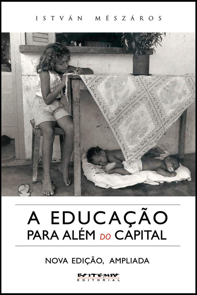 A educação para além do capital als eBook von István Mézáros - Boitempo Editorial