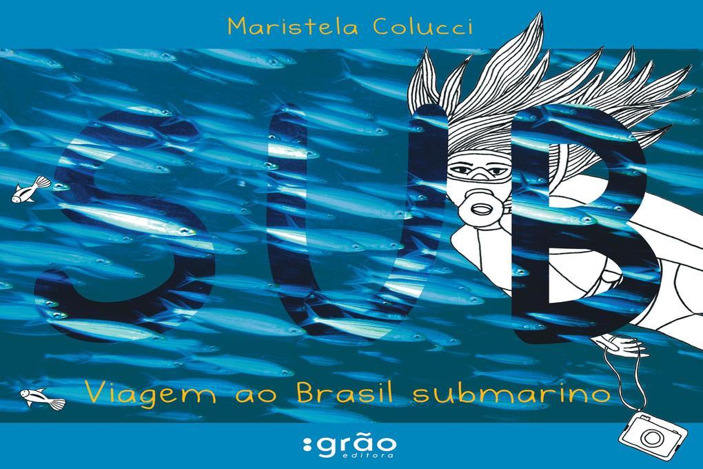 Sub als eBook von Maristela Colucci - Editora Peirópolis