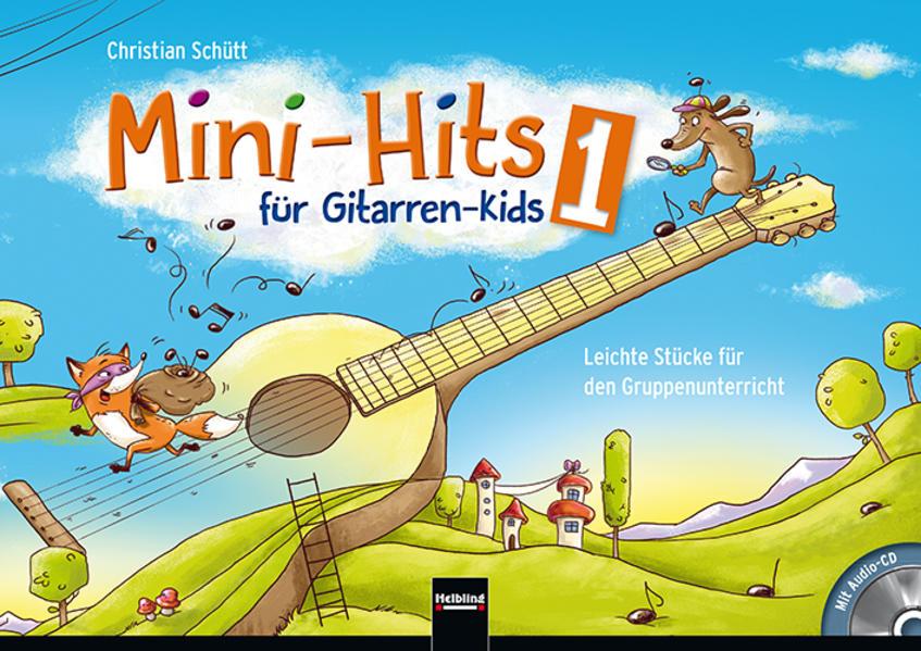 Mini-Hits für Gitarren-Kids 1