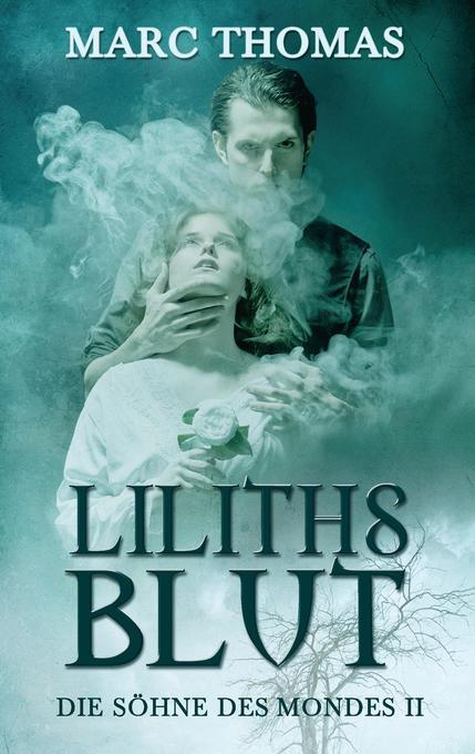Liliths Blut als Buch