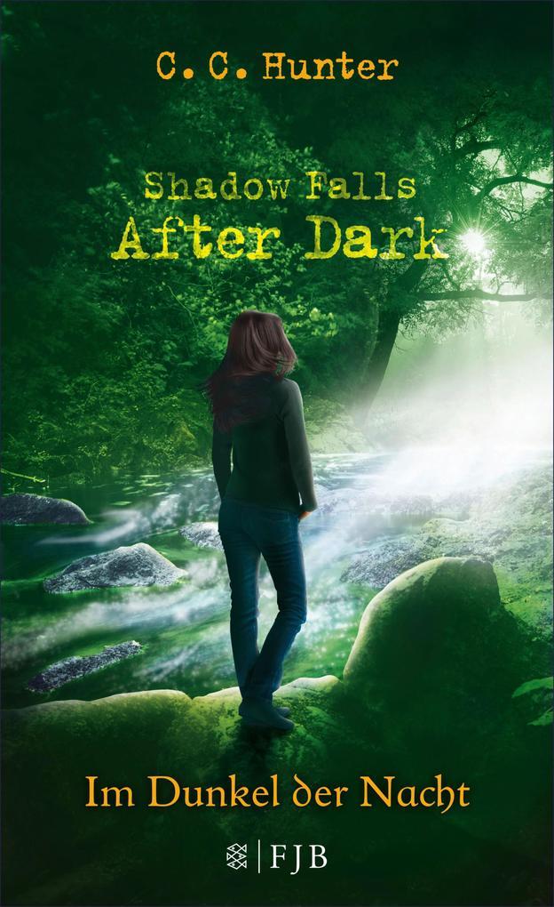 Shadow Falls - After Dark - Im Dunkel der Nacht als eBook