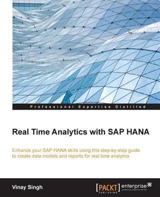 Real Time Analytics with SAP HANA als eBook von...