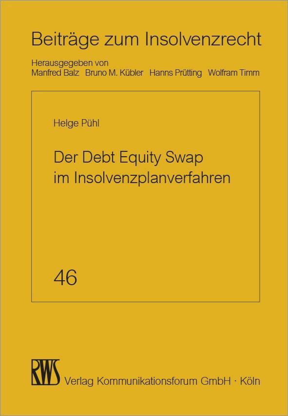 Der Debt Equity Swap im Insolvenzplanverfahren als eBook
