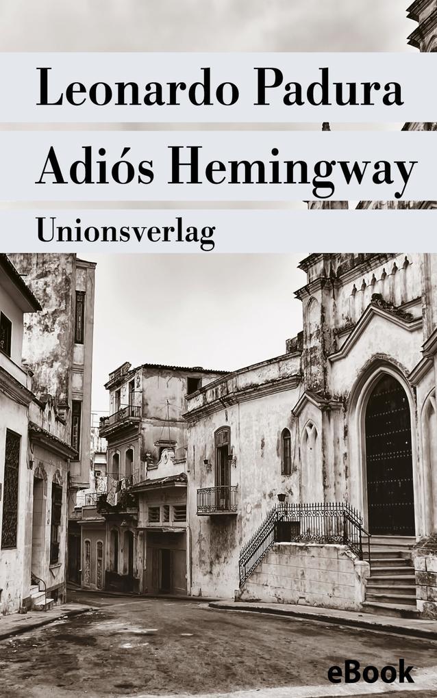 Adiós Hemingway als eBook