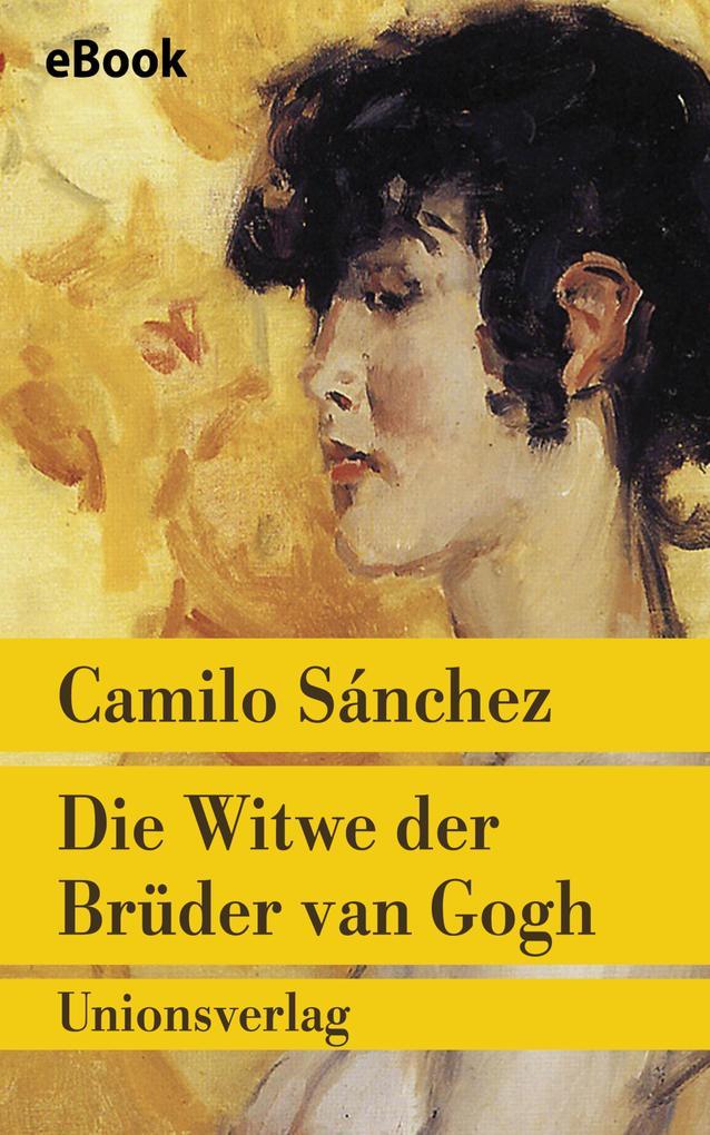 Die Witwe der Brüder van Gogh als eBook