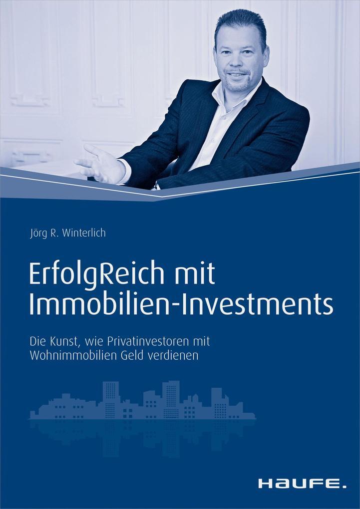 ErfolgReich mit Immobilien-Investments als eBook
