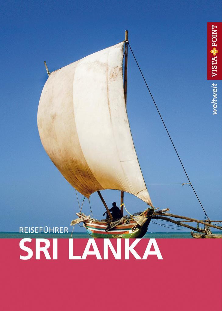 Sri Lanka - VISTA POINT Reiseführer weltweit als eBook