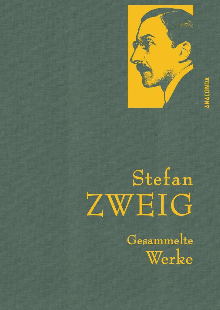 Stefan Zweig - Gesammelte Werke als eBook