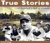 True Stories: Baseball
