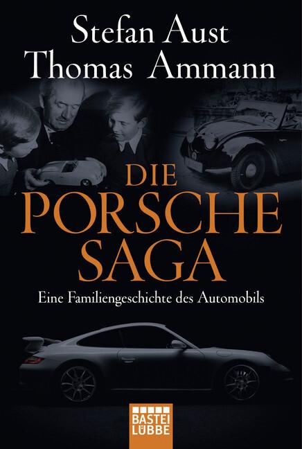 Die Porsche-Saga als Taschenbuch von Thomas Ammann, Stefan Aust