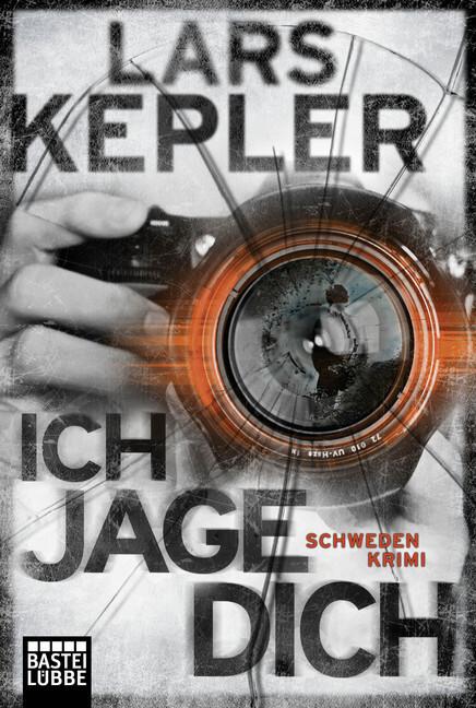 Ich jage dich als Taschenbuch von Lars Kepler