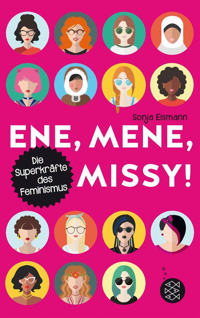 Ene, mene, Missy. Die Superkräfte des Feminismus als Taschenbuch